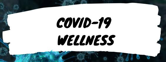 COVID WELLNESS