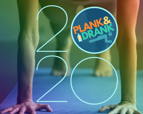 Plank and Drank 2020