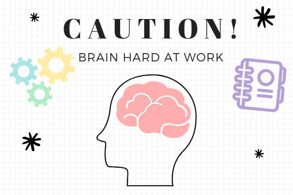 caution brain working