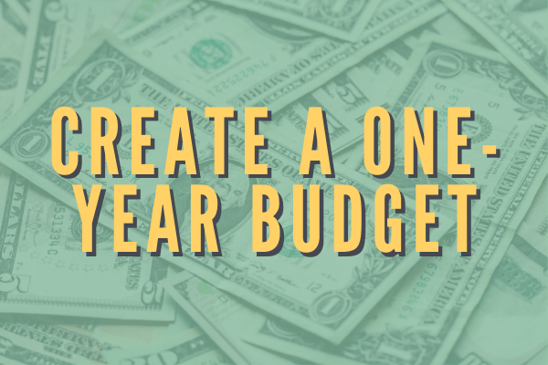 Create a one year budget