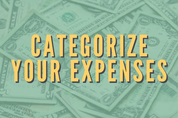 Categorize your expenses