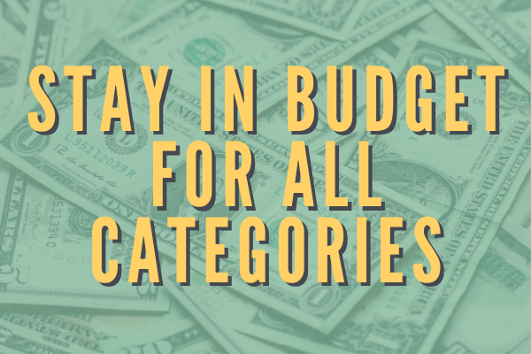 Stay in budget for all categories