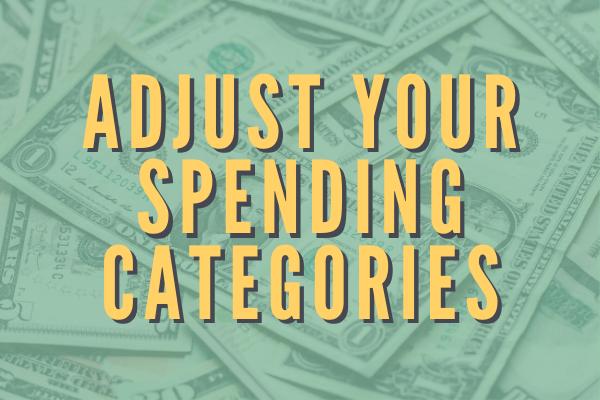 Adjust your spending categories
